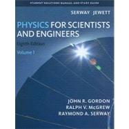 Student Solutions Manual, Volume 1 for Serway/Jewett's Physics for Scientists and Engineers, 8th