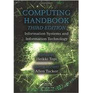 Computing Handbook, Third Edition: Information Systems and Information Technology,9781439898543