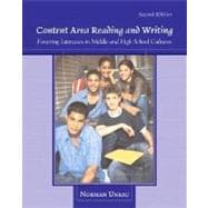 Content Area Reading and Writing : Fostering Literacies in Middle and High School Cultures,9780132298544