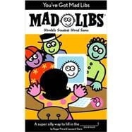 Mad Libs: You've Got Mad Libs,9780843108552