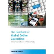 The Handbook of Global Online Journalism,9781444338553
