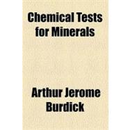 Chemical Tests for Minerals, 9780217458559  