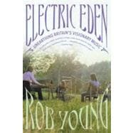 Electric Eden : Unearthing Britain's Visionary Music, 9780865478565  