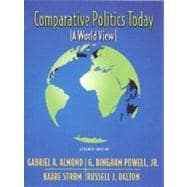 Comparative Politics Today : A World View