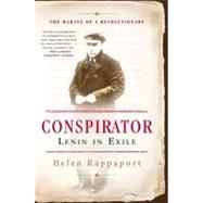 Conspirator : Lenin in Exile, 9780465028597