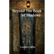 Beyond the Book of Shadows : Advanced Ritual Practice,9780956188601