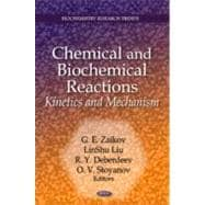 Chemical and Biochemical Reactions : Kinetics and Mechanism, 9781611228601  