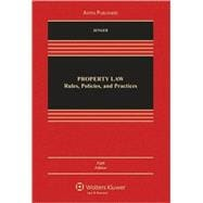Property Law : Rules Policies and Practices 5e,9780735588608