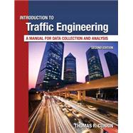 Introduction to Traffic Engineering A Manual for Data Collection and Analysis,9781111578619