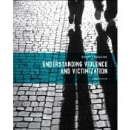 Understanding Violence and Victimization,9780133008623