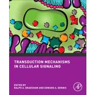 Transduction Mechanisms in Cellular Signaling, 9780123838629  