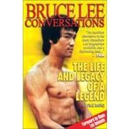 Bruce Lee Conversations: The Life and Legacy of a Legend, 9780956258632  