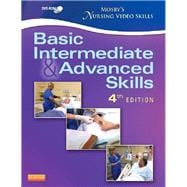 Mosby's Nursing Video Skills: Basic, Intermediate, and Advanced Skills,9780323088633