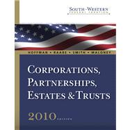 South-Western Federal Taxation 2010 Vol. 2 : Corporations, Partnerships, Estates and Trusts