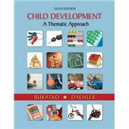 Study Guide for Bukatkor's Child Development: A Thematic Approach, 6th,9780618618644