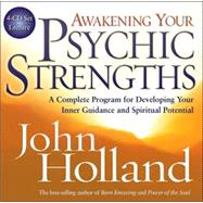 Awakening Your Psychic Strengths: A Complete Program for Dev..., 9781401918651
