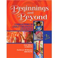 Beginnings and Beyond: Foundations in Early Childhood Education (Book with CD-ROM)