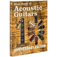 Blue Book of Acoustic Guitars,9781886768659