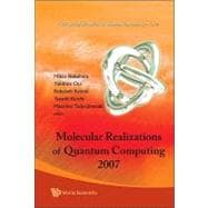 Molecular Realizations of Quantum Computing 2007, 9789812838674  