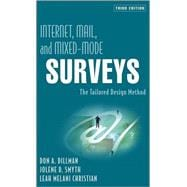 Internet, Mail, and Mixed-Mode Surveys: The Tailored Design Method, 3rd Edition,9780471698685