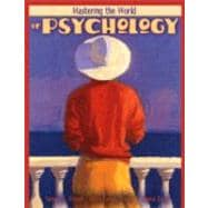 Mastering the World of Psychology,9780205358687