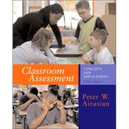 Classroom Assessment : Concepts and Applications