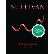 College Algebra with Integrated Review and Guided Lecture Notes, Plus NEW MyMathLab with Pearson eText -- Access Card Package
