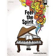 Feel the Spirit : Spirituals for the Soul, 9780834178694  