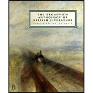 The Broadview Anthology of British Literature: The Age of Romanticism, the Victorian Era and the Twentieth Century and Beyond,9781551118697