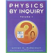 Physics by Inquiry : An Introduction to Physics and the Physical Sciences