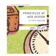 Principles of Web Design The Web Technologies Series,9781111528706