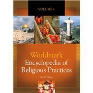 Worldmark Encyclopedia of Religious Practices,9781414498706
