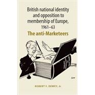 British National Identity and Opposition to Membership of Eu..., 9780719078712  