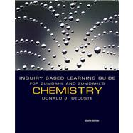Inquiry Based Learning Guide for Zumdahl/Zumdahl's Chemistry, 8th