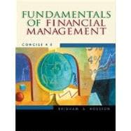 Fundamentals of Financial Management With Infotrac: Concise