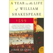 A Year in the Life of William Shakespeare: 1599, 9780060088743