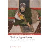 The Lost Age of Reason Philosophy in Early Modern India 1450..., 9780199218745  