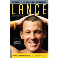 Lance : The Making of the World's Greatest Champion, 9780306818745  