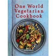 One World Vegetarian Cookbook, 9781566568746