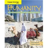 Humanity : An Introduction to Cultural Anthropology,9780495508748
