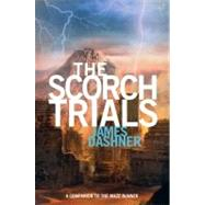 The Scorch Trials (Maze Runner, Book Two),9780385738750