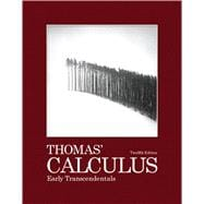 Thomas' Calculus Early Transcendentals, 9780321588760  