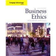 Cengage Advantage Books: Business Ethics A Textbook with Cases,9780495808763
