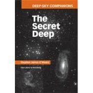 Deep-Sky Companions: The Secret Deep, 9780521198769  