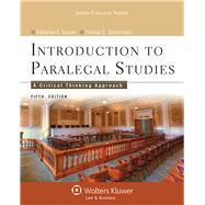 Introduction to Paralegal Studies: A Critical Thinking Approach, Fifth Edition,9781454808787