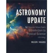 Custom Enrichment Module: Astronomy Update for Shipman/Wilson/Todd's Introduction to Physical Sciences, 12th