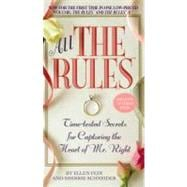 All the Rules : Time-Tested Secrets for Capturing the Heart ..., 9780446618793
