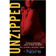 Unzipped : An Urban Erotic Tale, 9780345508799  
