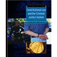 Constitutional Law and the Criminal Justice System,9780534628802