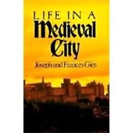 Life in a Medieval City, 9780060908805